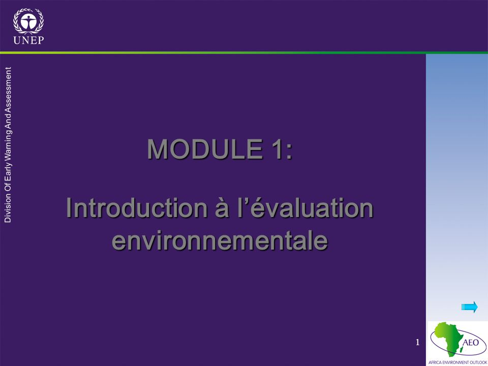 Division Of Early Warning And Assessment 1 MODULE 1: Introduction à lévaluation environnementale