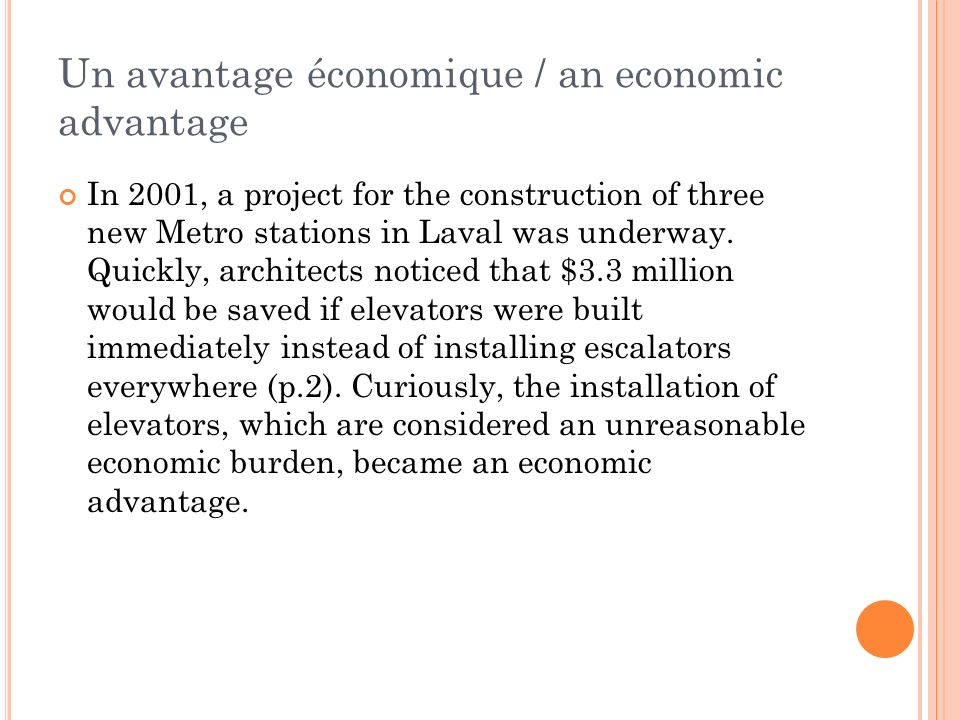 Un avantage économique / an economic advantage In 2001, a project for the construction of three new Metro stations in Laval was underway.