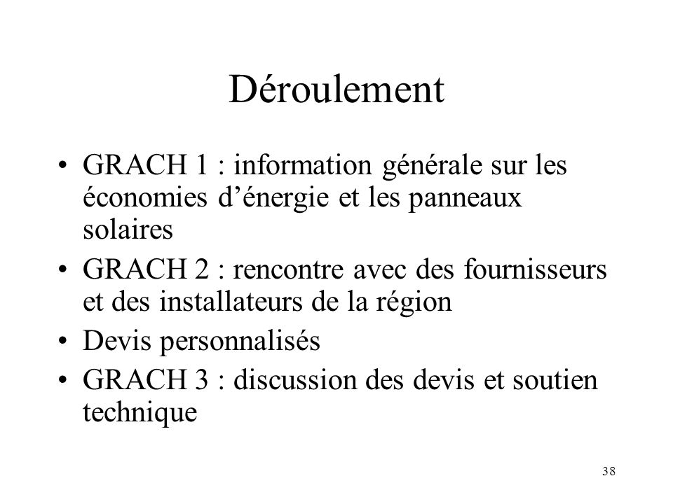 37 LES GRACH Achats groupés de panneaux solaires ASBL Energies et Ressources Poposition de réunions dinformations et mise à disposition dexperts suite à une convention avec une commune ou une association