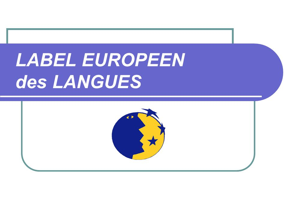 LABEL EUROPEEN des LANGUES