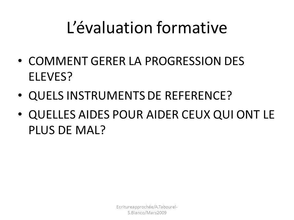 Lévaluation formative COMMENT GERER LA PROGRESSION DES ELEVES.