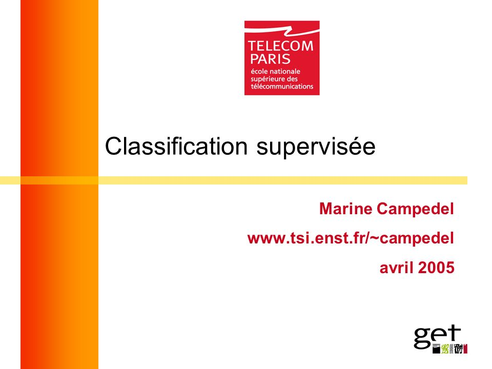 Classification supervisée Marine Campedel   avril 2005