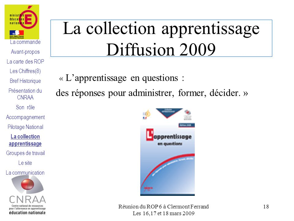 La collection apprentissage Diffusion 2009 « Lapprentissage en questions : des réponses pour administrer, former, décider.