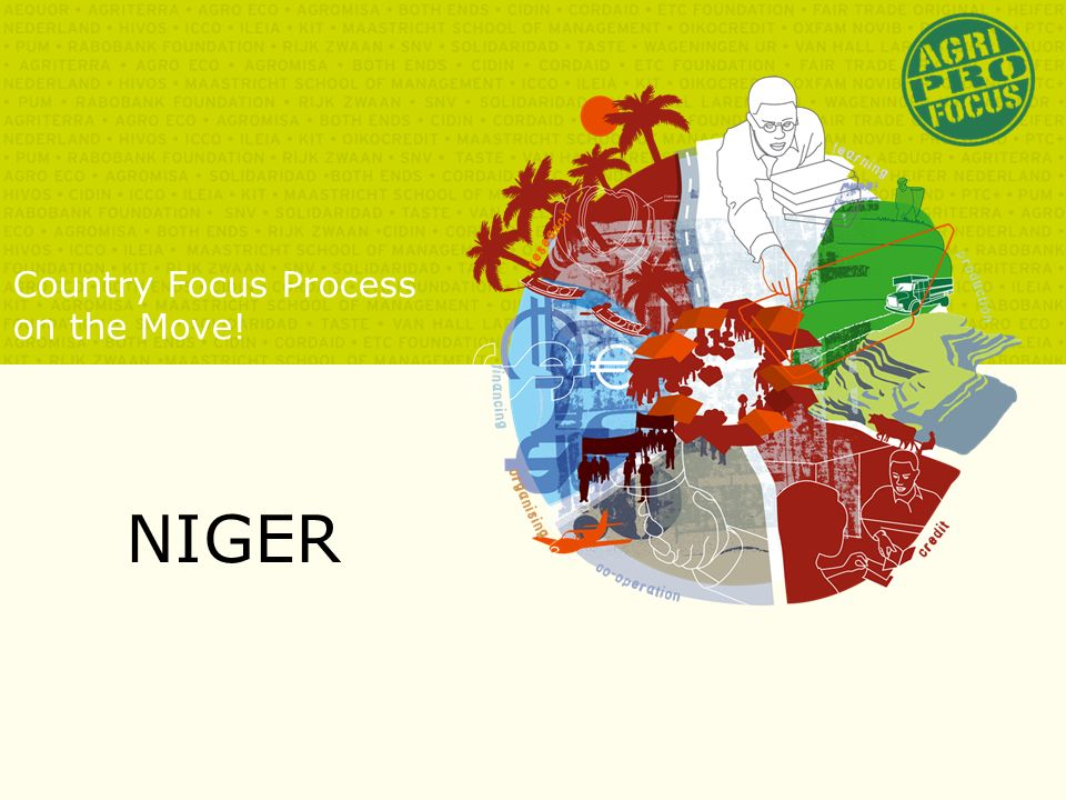 Country Focus Process on the Move! NIGER