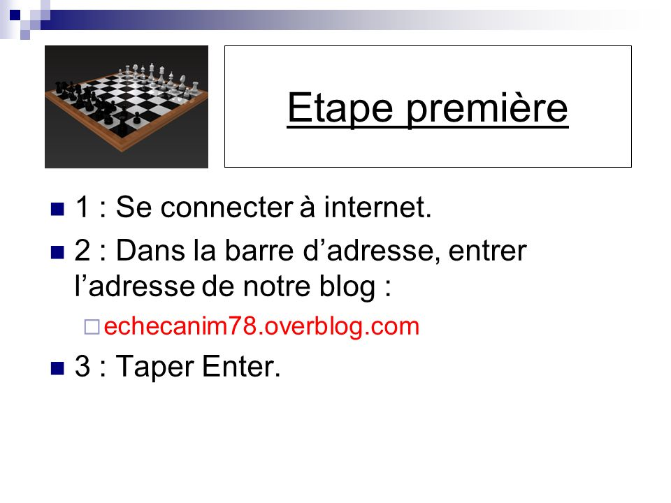 1 : Se connecter à internet.