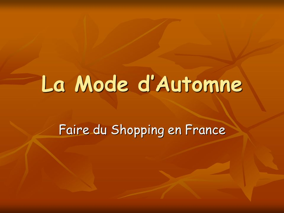 La Mode dAutomne Faire du Shopping en France