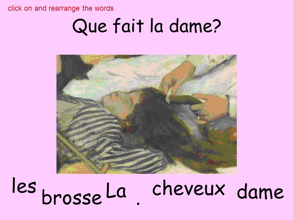 Que fait le bateau glisse bateau Le. click on and rearrange the words