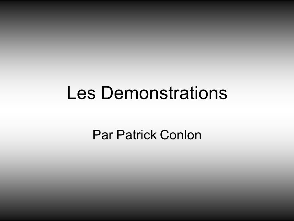 Les Demonstrations Par Patrick Conlon