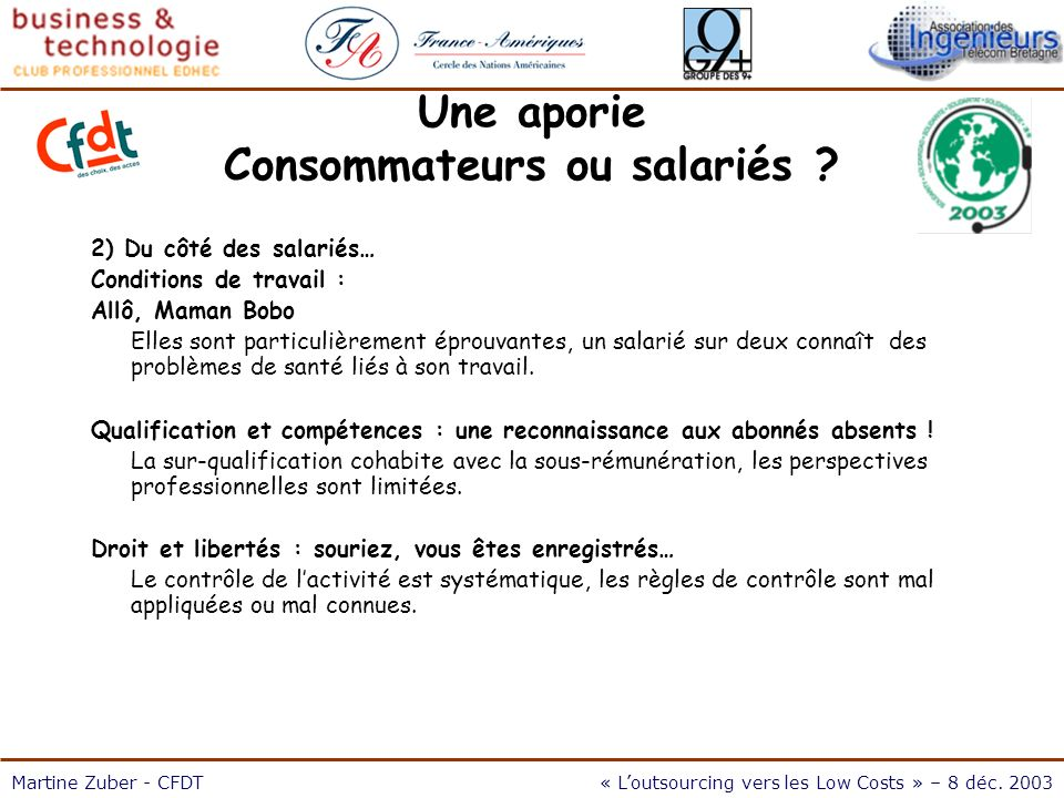 L outsourcing vers les Low Cost 8/12/03 Martine Zuber - CFDT« Loutsourcing vers les Low Costs » – 8 déc.
