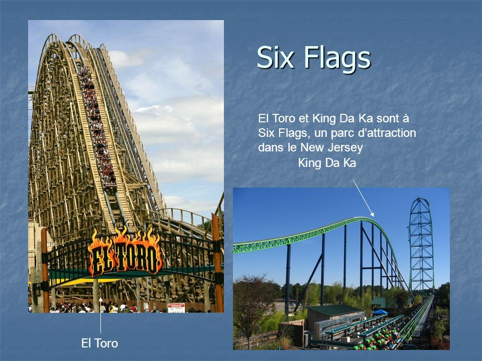 Six Flags El Toro et King Da Ka sont à Six Flags, un parc dattraction dans le New Jersey El Toro King Da Ka