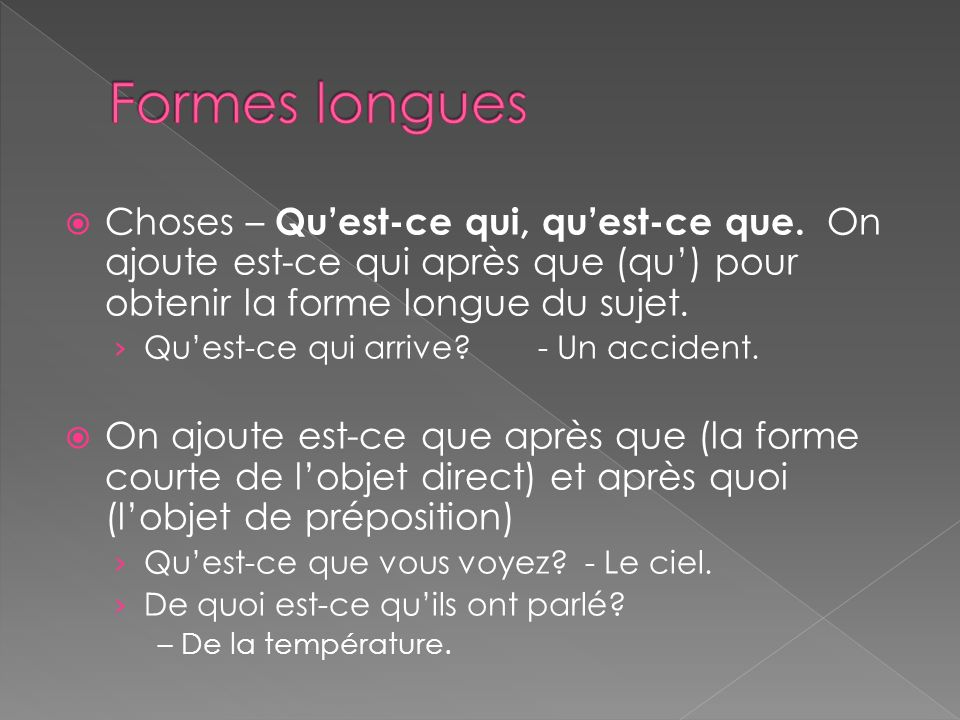 Choses – Quest-ce qui, quest-ce que.
