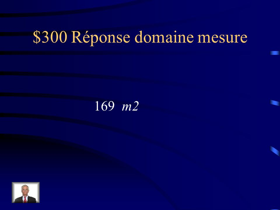 $300 Question domaine mesure On doit peinturer un plafond carré de lhôtel Rousseau.