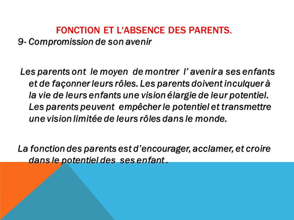 FONCTION ET L ABSENCE DES PARENTS.