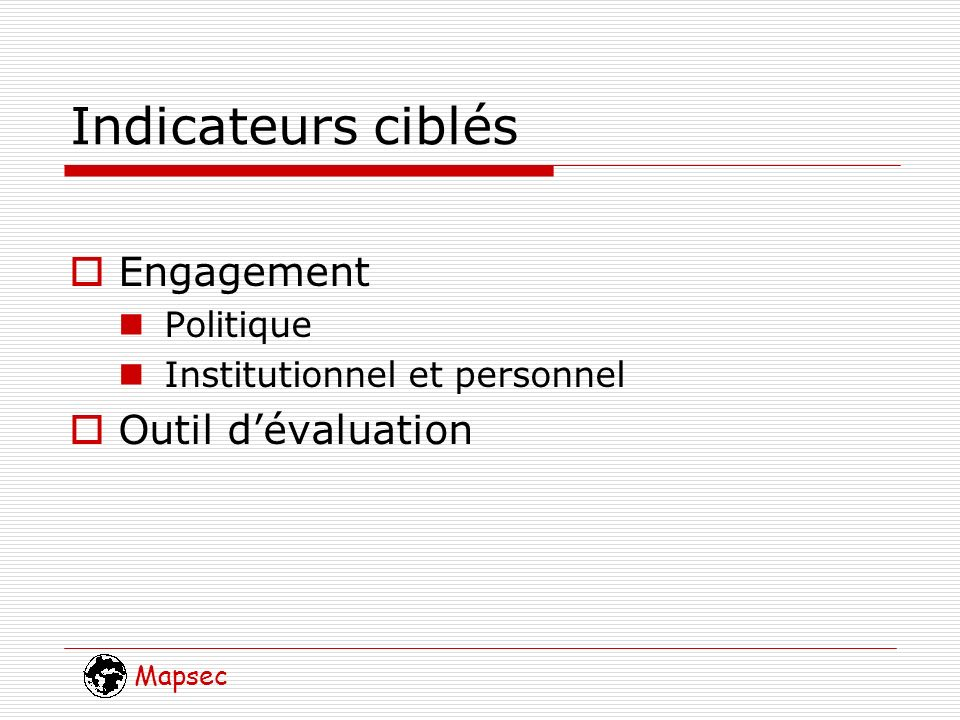 Mapsec Indicateurs ciblés Engagement Politique Institutionnel et personnel Outil dévaluation