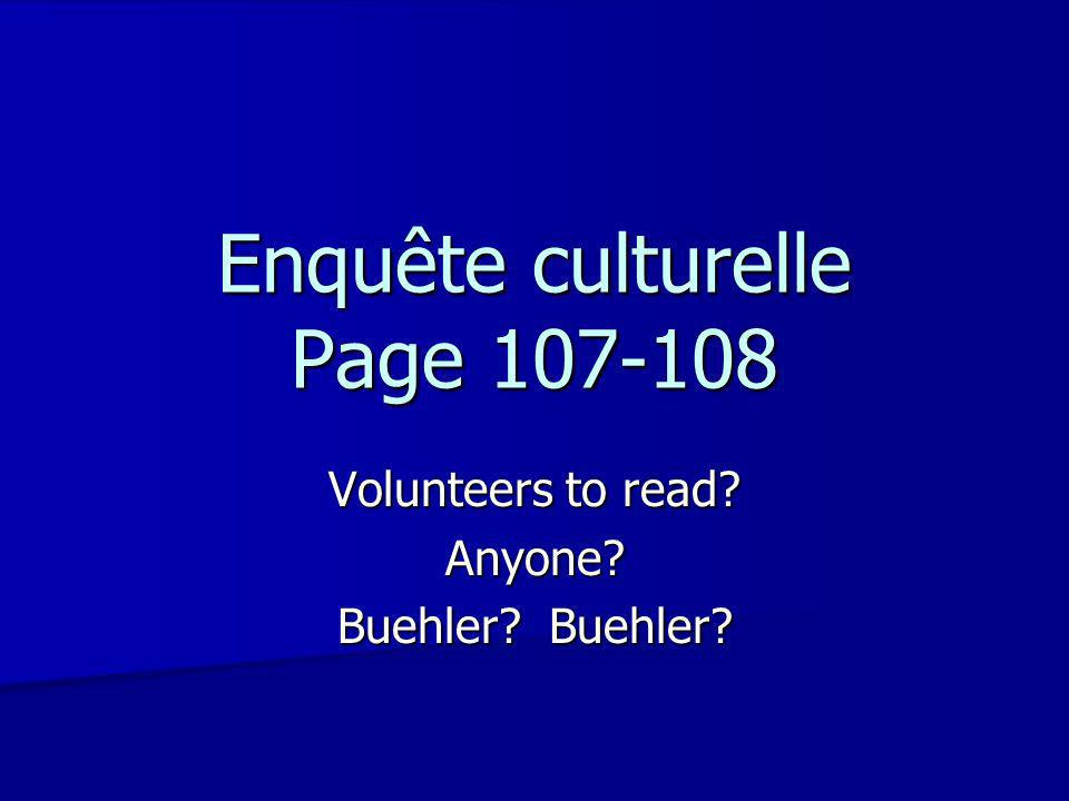Enquête culturelle Page Volunteers to read Anyone Buehler Buehler
