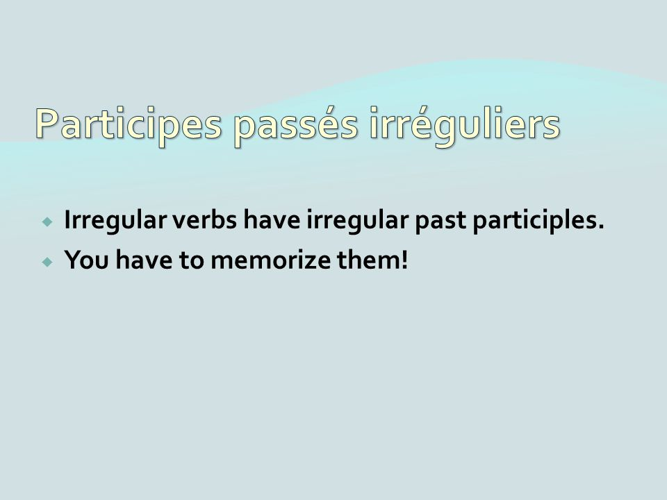 Irregular verbs have irregular past participles. You have to memorize them!