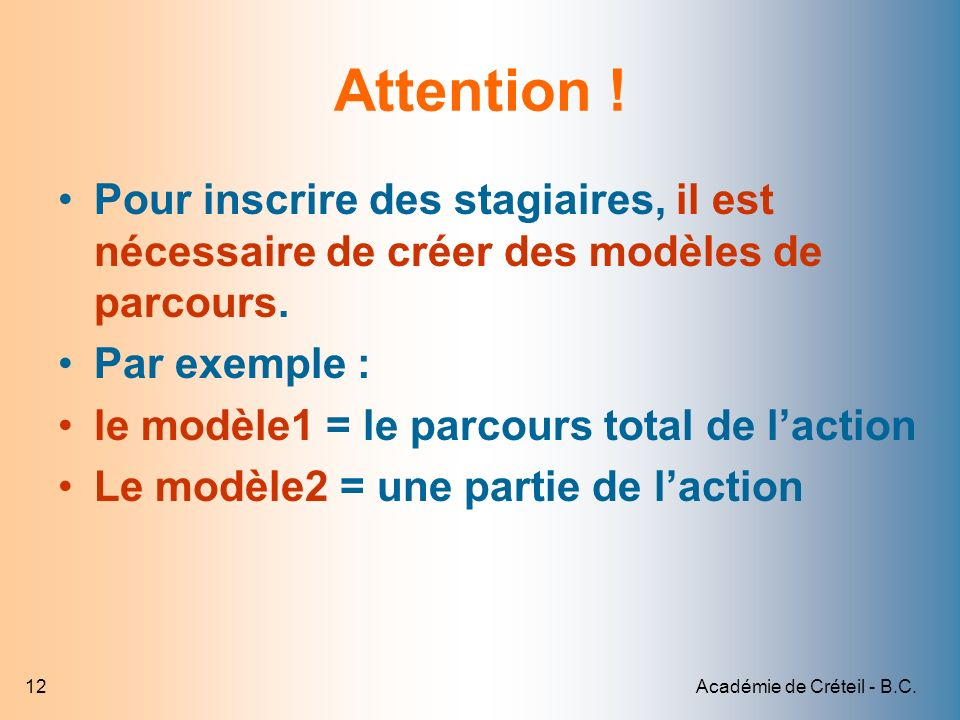 Académie de Créteil - B.C.12 Attention .