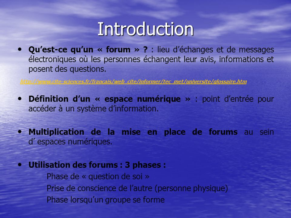 Introduction Quest-ce quun « forum » .