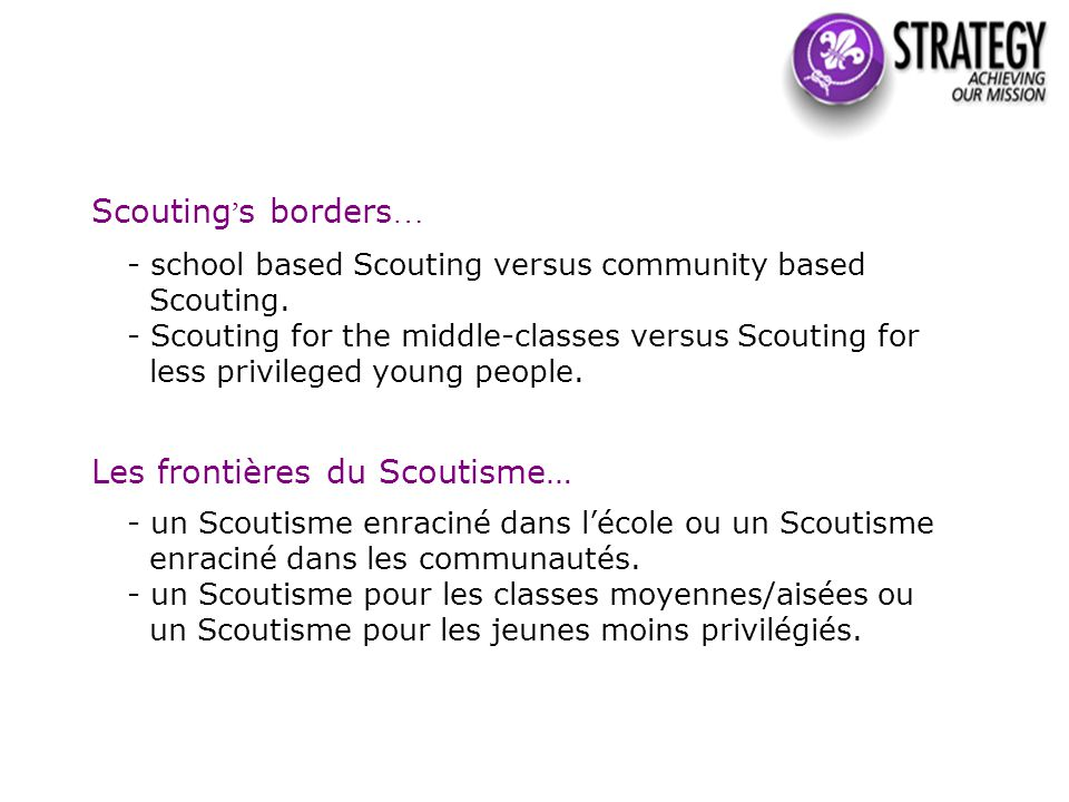 Scouting ' s borders … - school based Scouting versus community based Scouting.