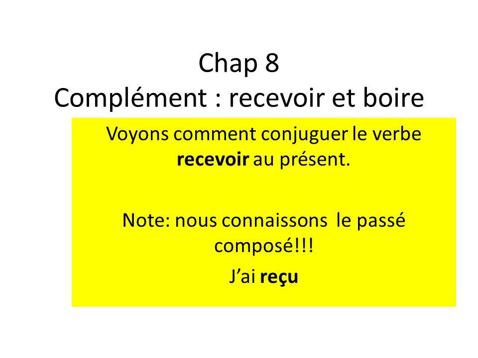 Chap 8 Complement De Grammaire Recevoir Et Boire Ppt Telecharger