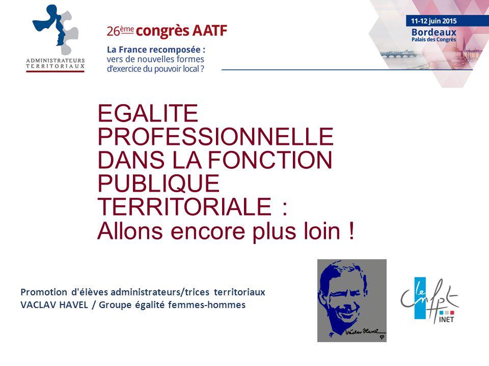17e04324572 1 EGALITE PROFESSIONNELLE DANS LA FONCTION PUBLIQUE TERRITORIALE ...