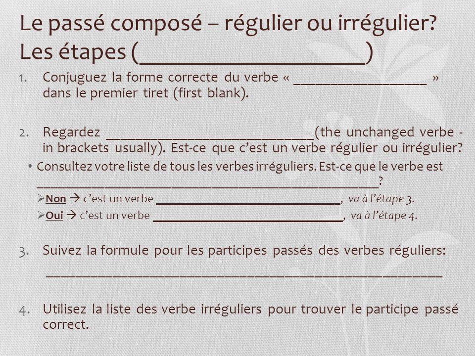 Les Verbes Reguliers Et Les Verbes Irreguliers Le Passe Compose Ppt Telecharger
