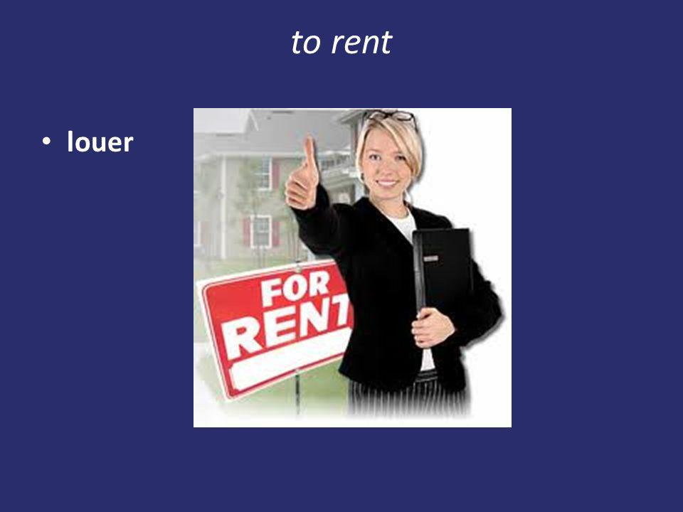 to rent louer