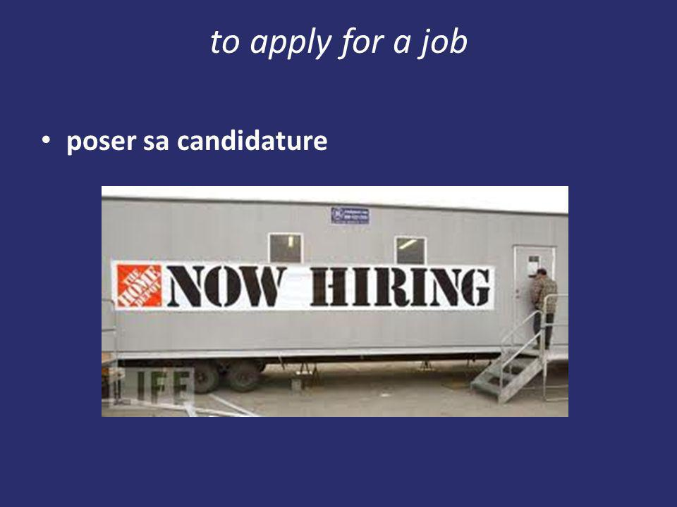 to apply for a job poser sa candidature