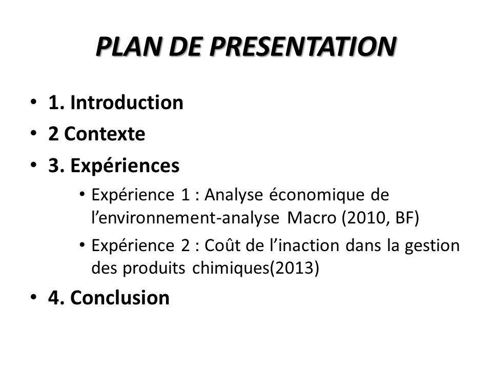 PLAN DE PRESENTATION 1. Introduction 2 Contexte 3.