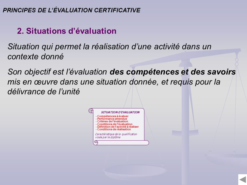 PRINCIPES DE LÉVALUATION CERTIFICATIVE 2.