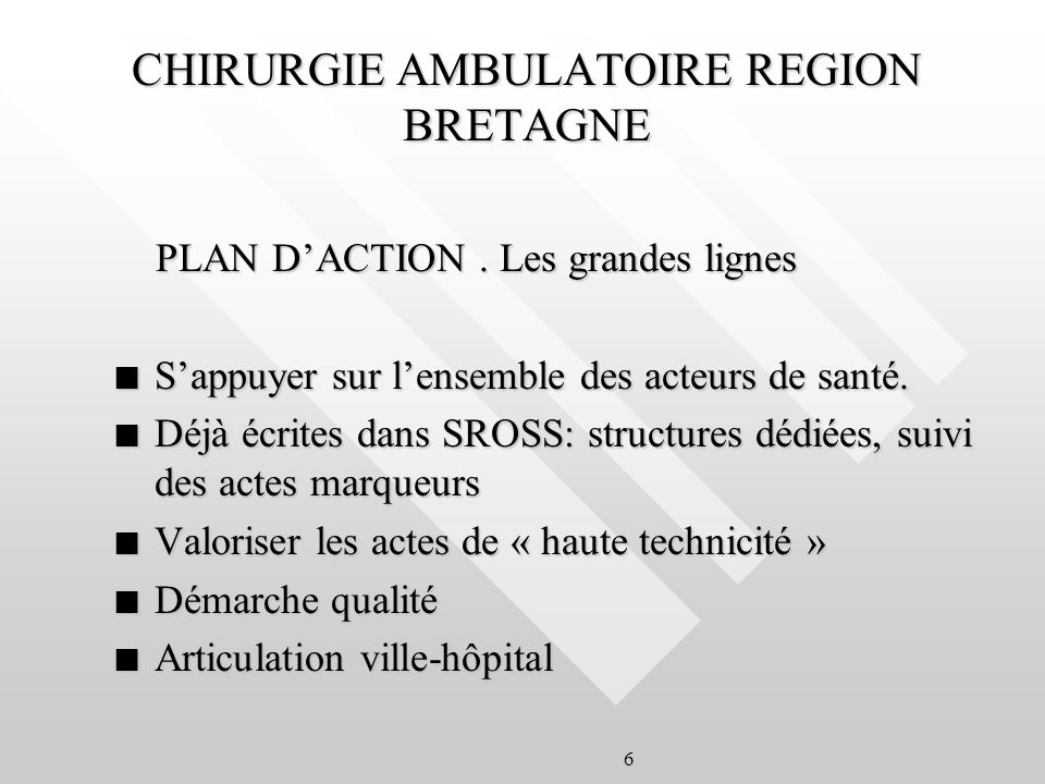 6 CHIRURGIE AMBULATOIRE REGION BRETAGNE PLAN DACTION.