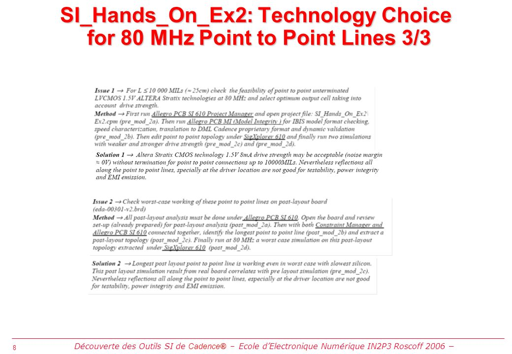 8 8 SI_Hands_On_Ex2: Technology Choice for 80 MHz Point to Point Lines 3/3