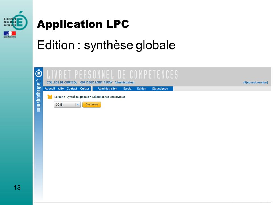 Edition : synthèse globale 13 Application LPC
