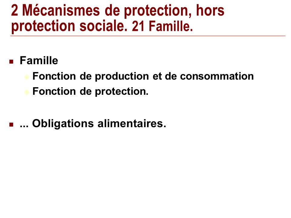 2 Mécanismes de protection, hors protection sociale.