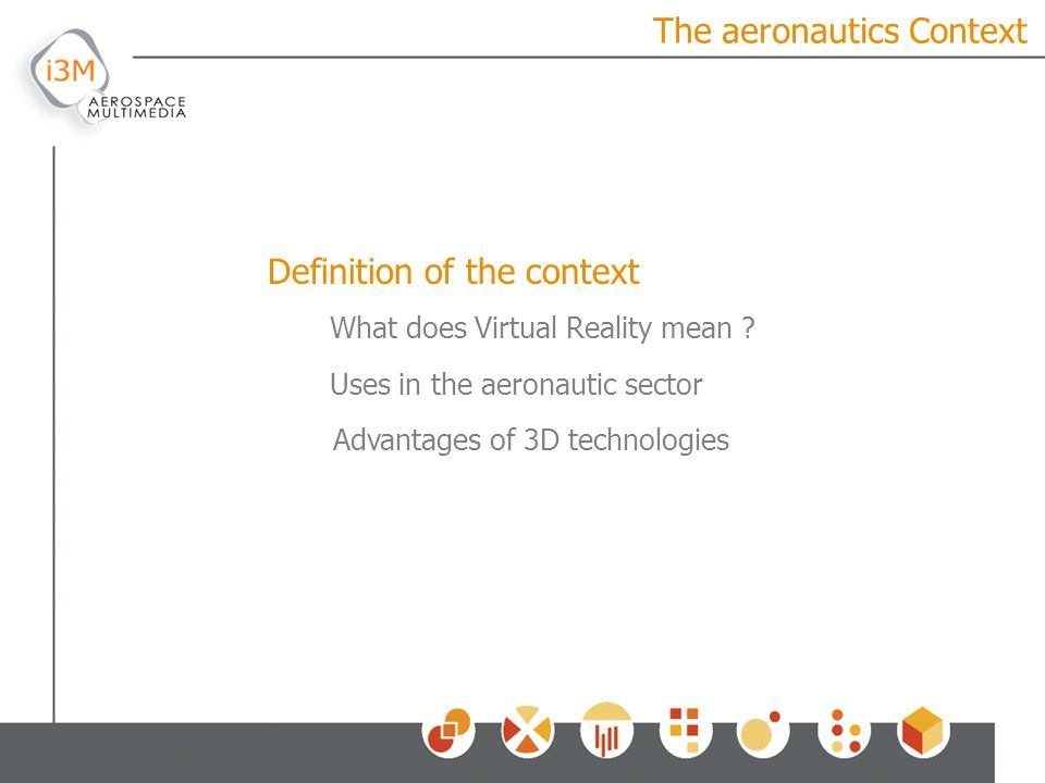 The aeronautics Context What does Virtual Reality mean .