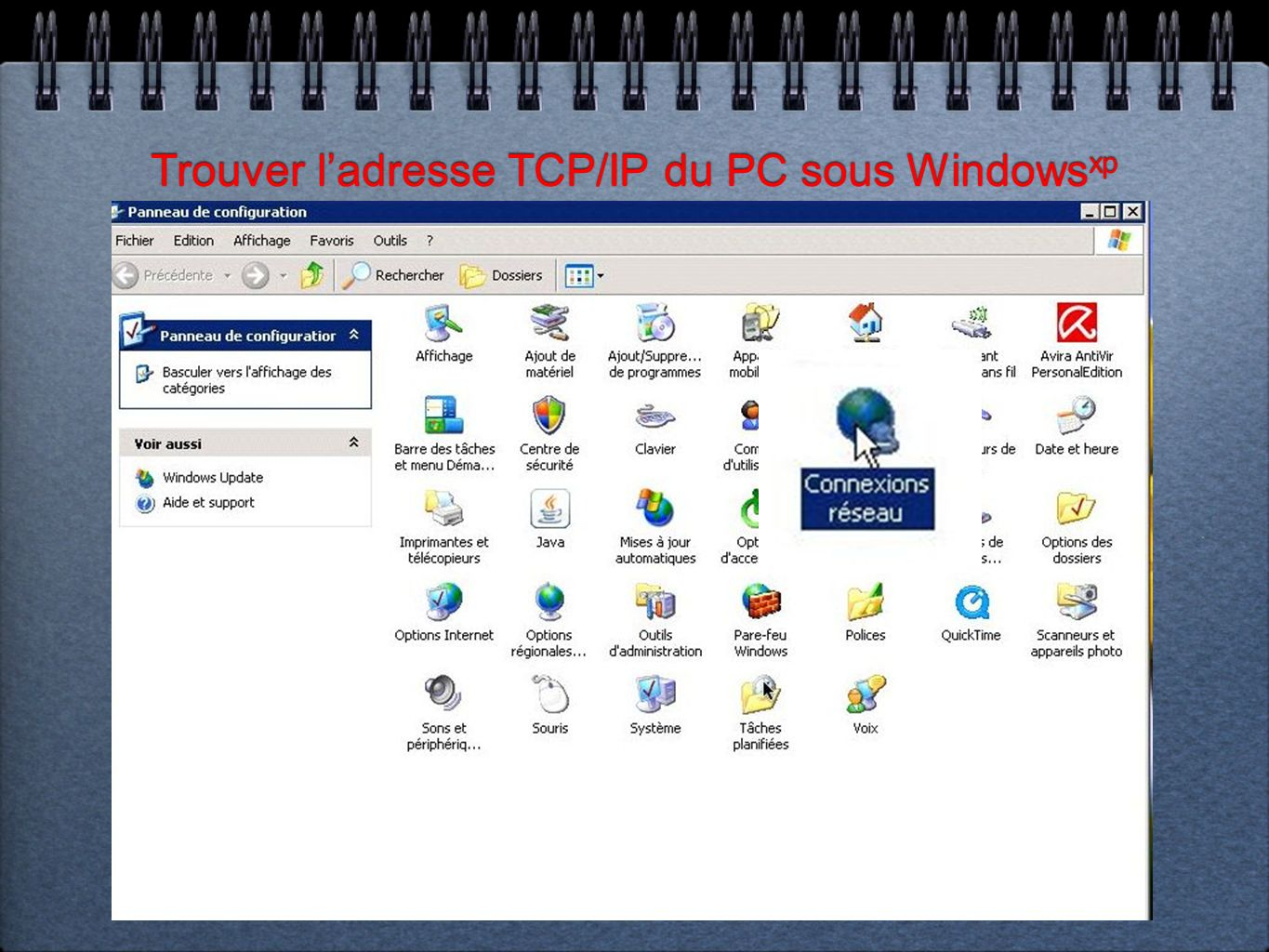 Trouver ladresse TCP/IP du PC sous Windows xp