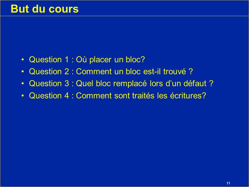11 But du cours Question 1 : Où placer un bloc. Question 2 : Comment un bloc est-il trouvé .