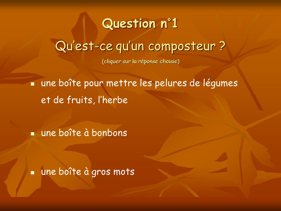 Question n°1 Quest-ce quun composteur .