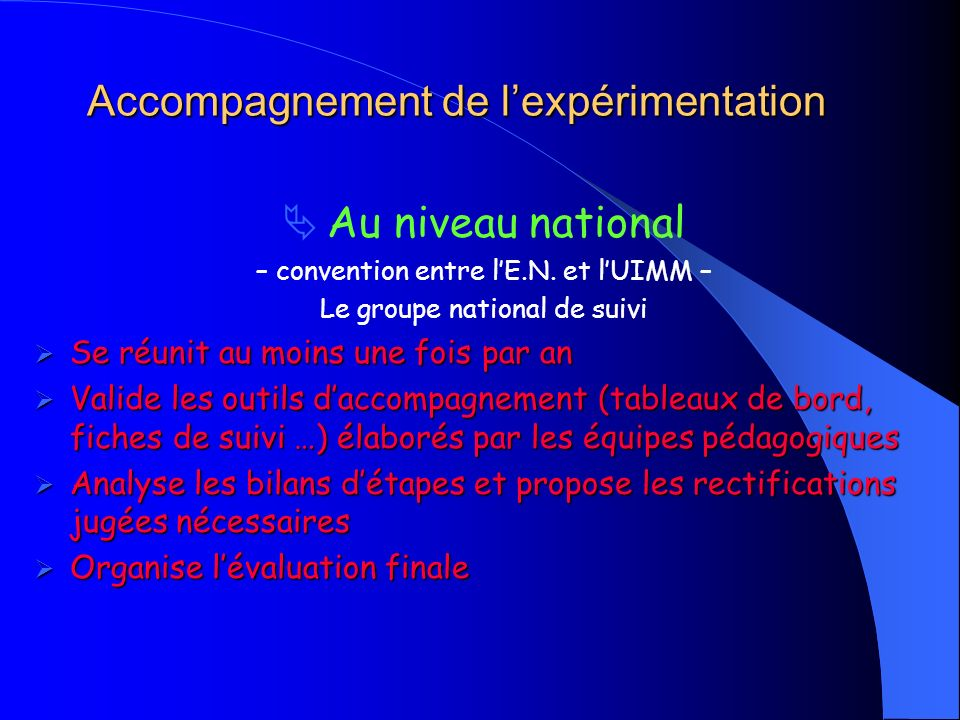 Accompagnement de lexpérimentation Au niveau national – convention entre lE.N.
