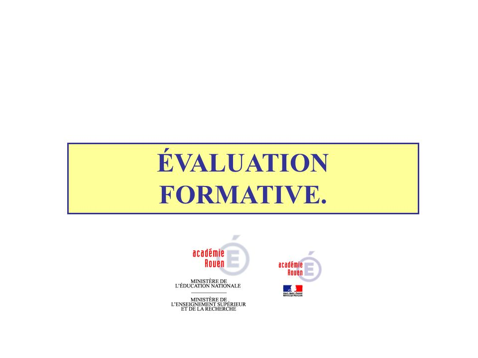 ÉVALUATION FORMATIVE.