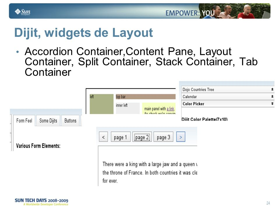 24 Dijit, widgets de Layout Accordion Container,Content Pane, Layout Container, Split Container, Stack Container, Tab Container