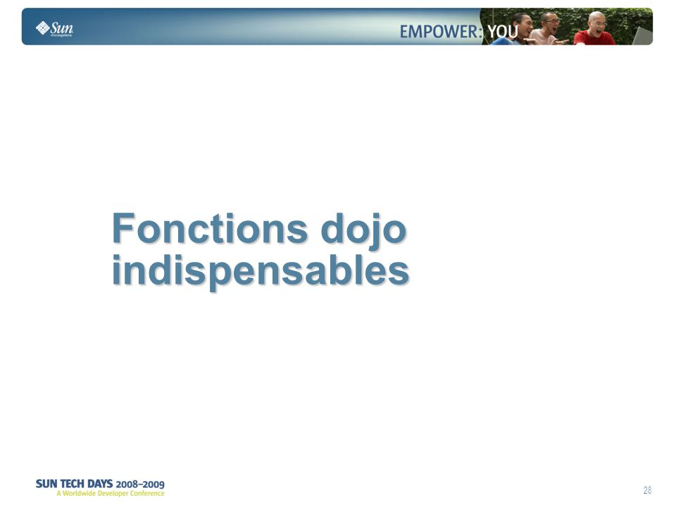 28 Fonctions dojo indispensables Fonctions dojo indispensables