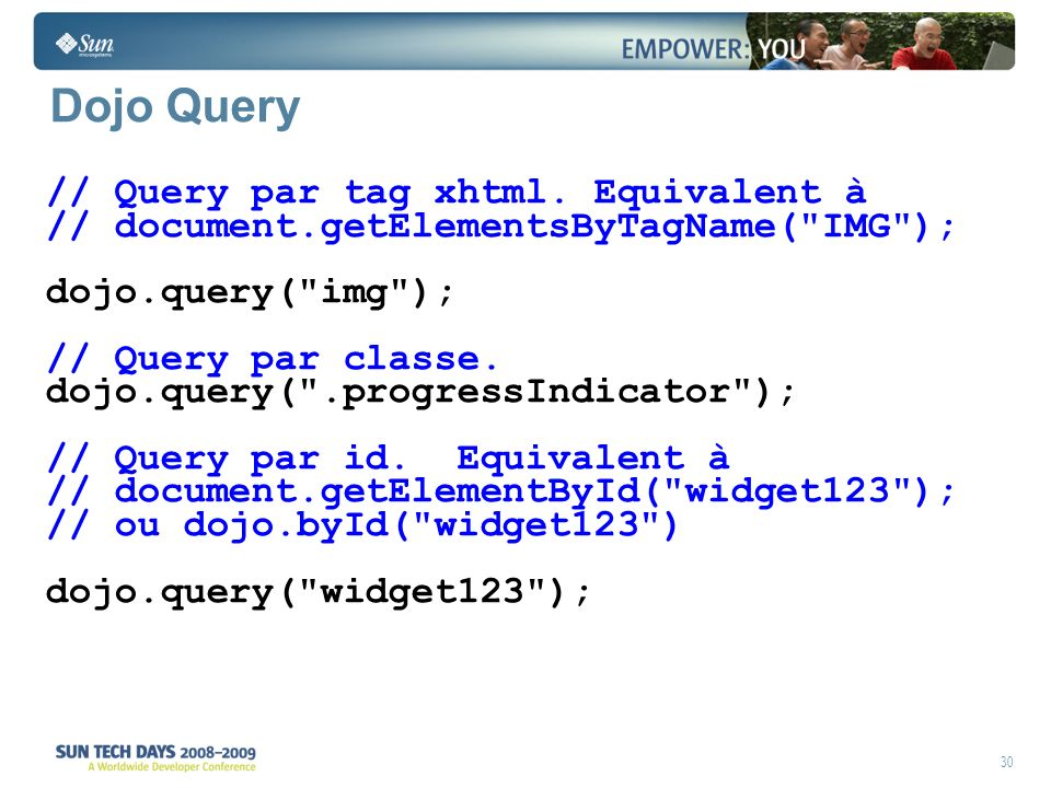 30 Dojo Query // Query par tag xhtml.