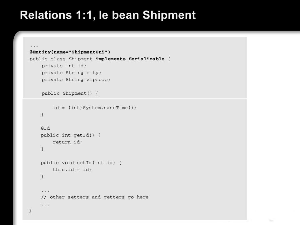 Relations 1:1, le bean Shipment