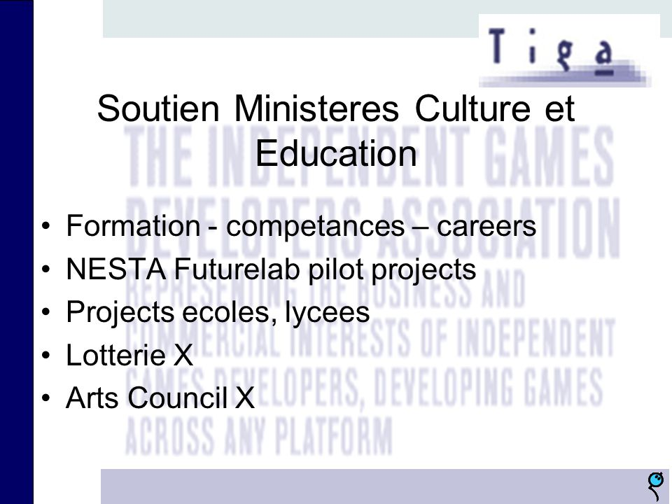 Soutien Ministeres Culture et Education Formation - competances – careers NESTA Futurelab pilot projects Projects ecoles, lycees Lotterie X Arts Council X