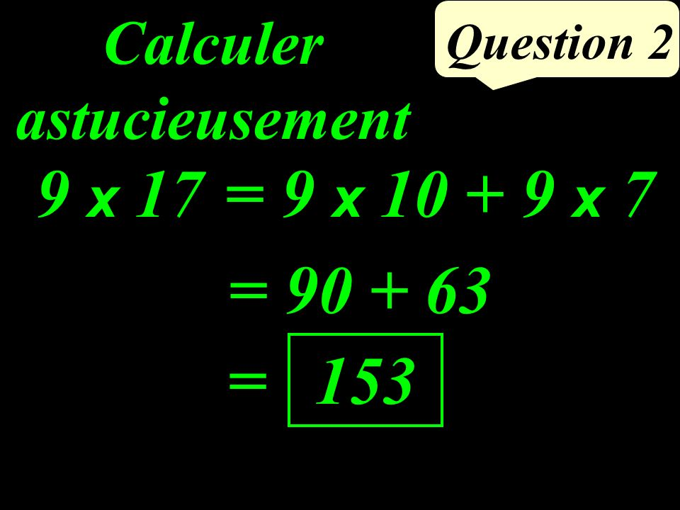 Question ( ) + (4 - 11) Calculer : = 7 - (-3) + (-7) = 3 = 7 + (+3) + (-7)