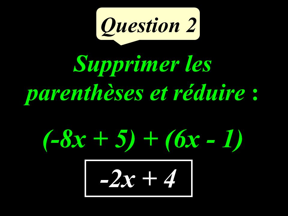 Question 1 8 (-9) + (+17 ) =