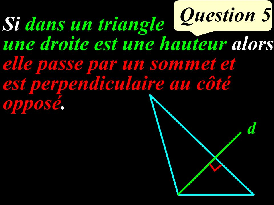 Question 4 Calculer GH à 1 mm près. G F H 7 cm 4 cm .