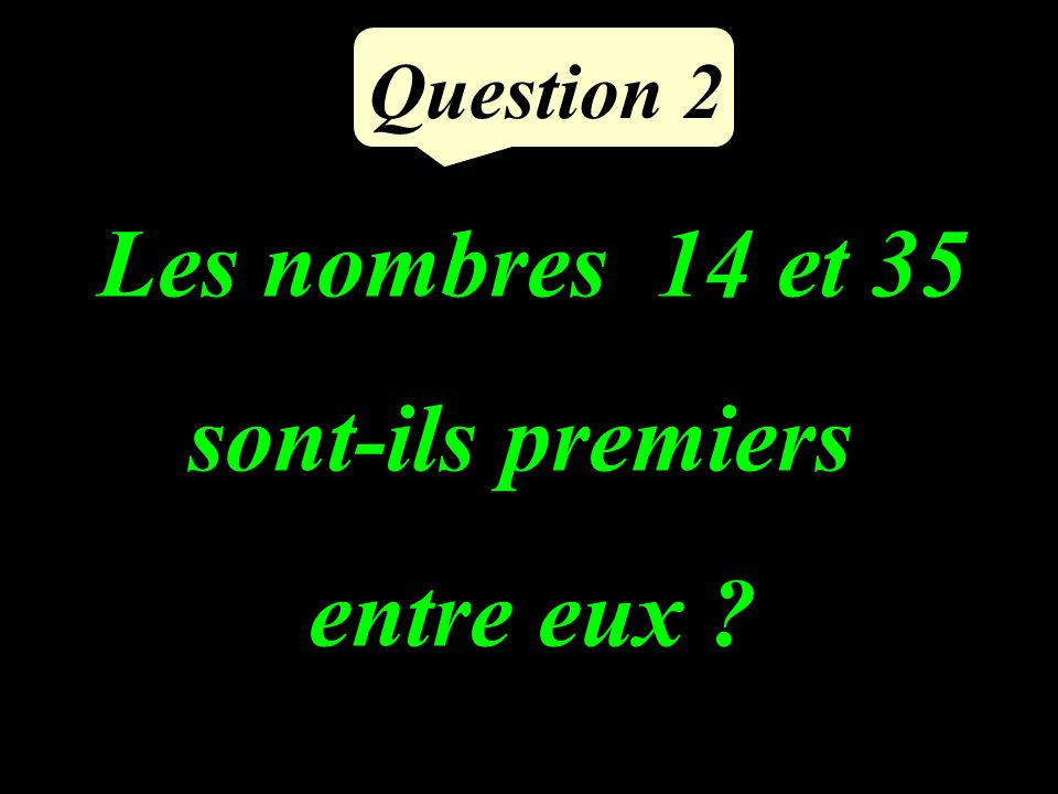 Calculer : = Question 1