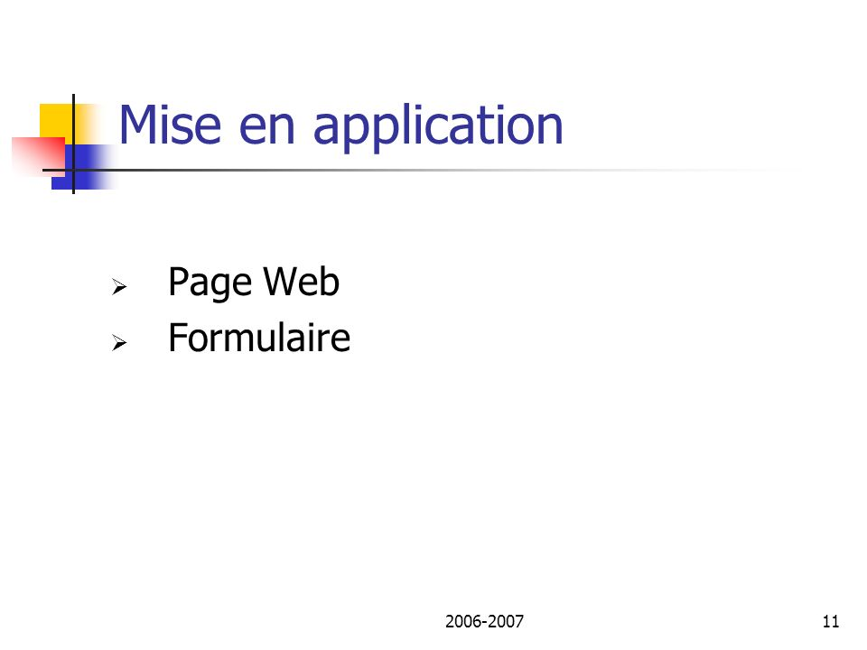 2006-200711 Mise en application Page Web Formulaire